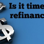 Five Advantages of Refinancing Your Home
