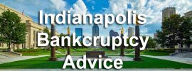Indianapolis bankcruptcy advice